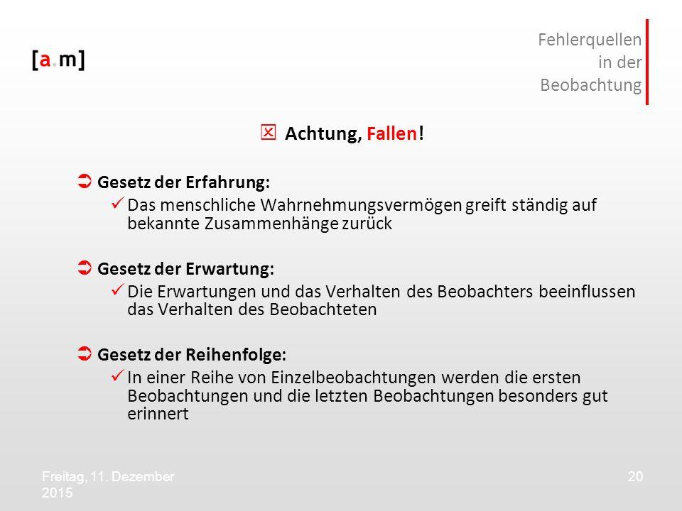 Freitag, 11.Dezember 2015 20 Fehlerquellen in der Beobachtung  Achtung, Fallen.