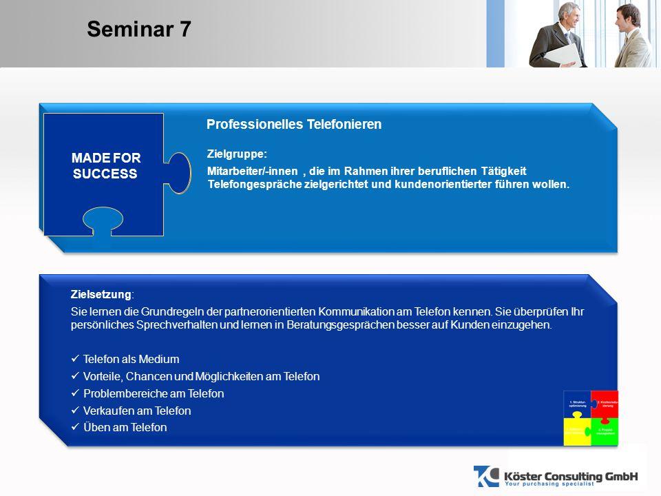 YOUR LOGO Seminar 7 ® ® Zielsetzung: Sie lernen die Grundregeln der partnerorientierten Kommunikation am Telefon kennen.