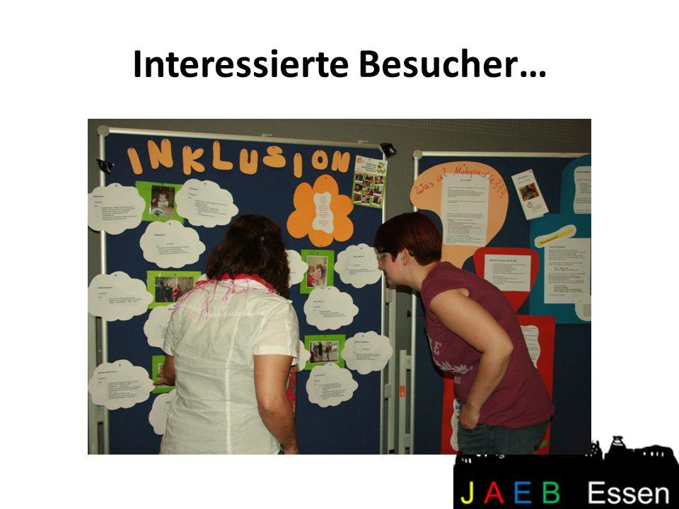 Interessierte Besucher…