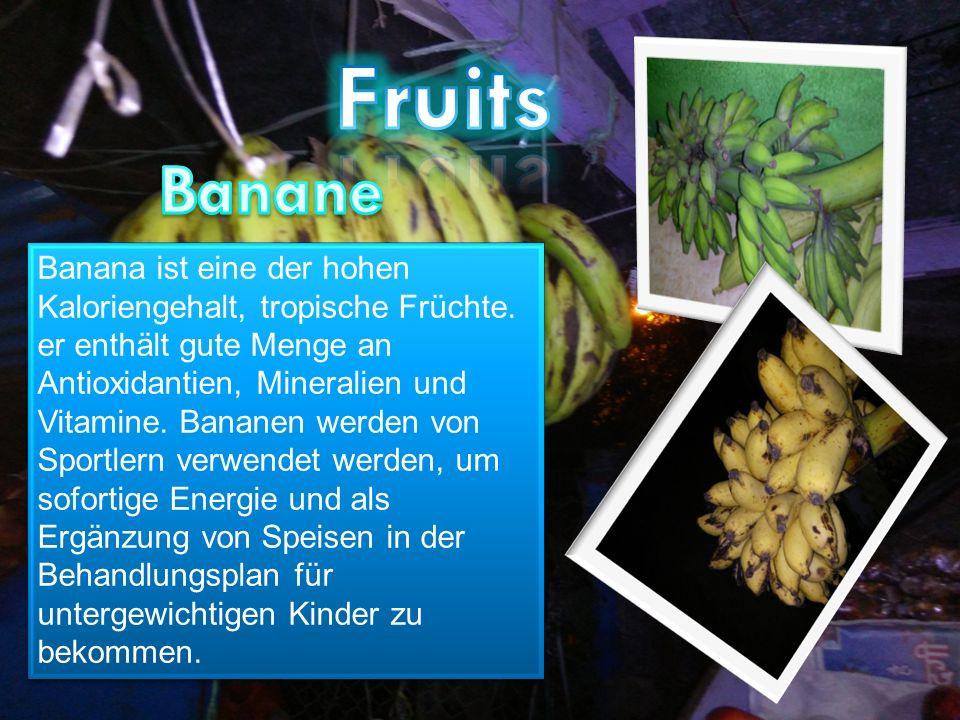 Banana ist eine der hohen Kaloriengehalt, tropische Früchte.