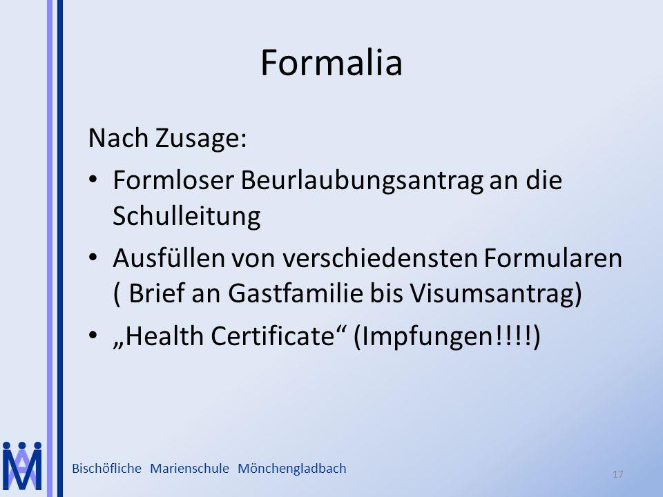 Bischöfliche Marienschule Mönchengladbach Formalia Nach Zusage: Formloser Beurlaubungsantrag an die Schulleitung Ausfüllen von verschiedensten Formula