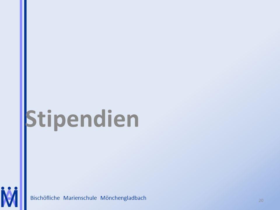 Bischöfliche Marienschule Mönchengladbach Stipendien 20