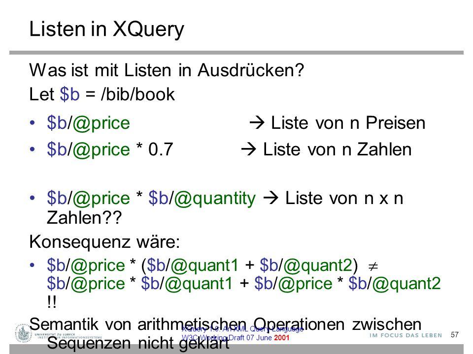 Listen in XQuery Was ist mit Listen in Ausdrücken.