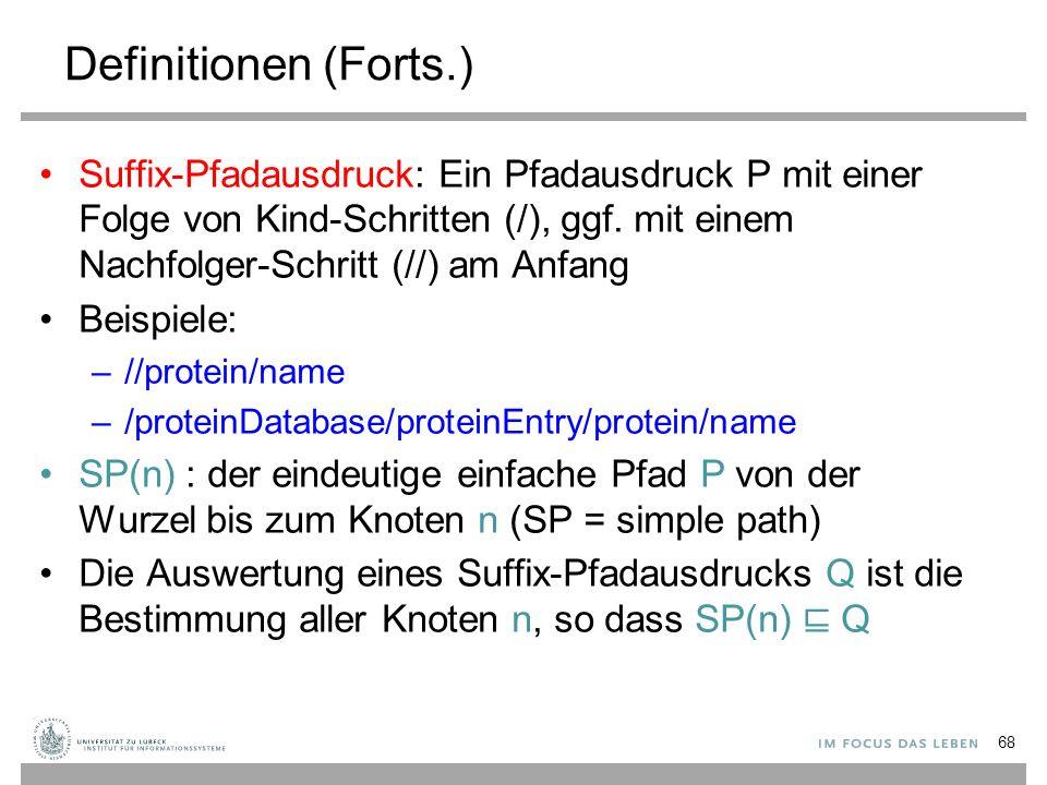 Suffix-Pfadausdruck: Ein Pfadausdruck P mit einer Folge von Kind-Schritten (/), ggf.