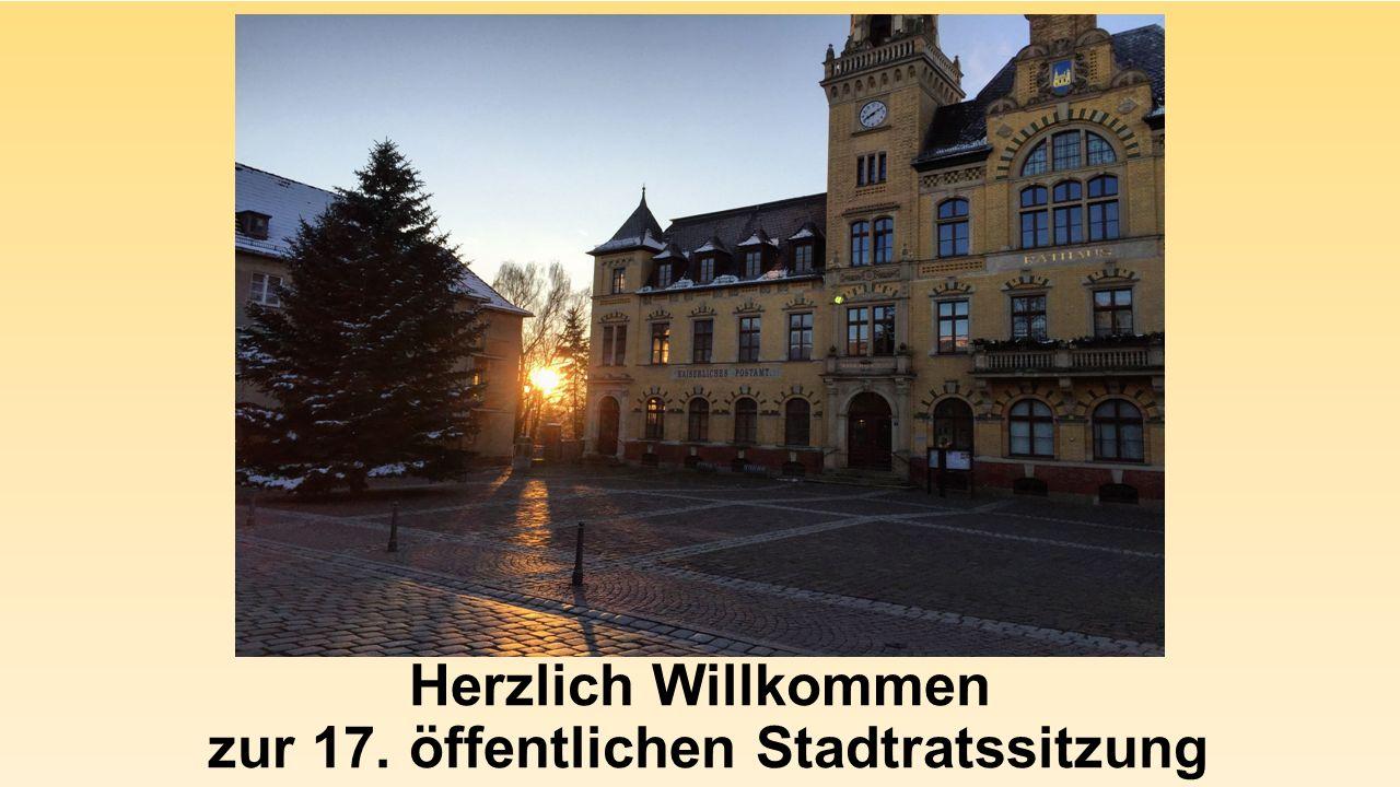 Herzlich Willkommen zur 17. öffentlichen Stadtratssitzung