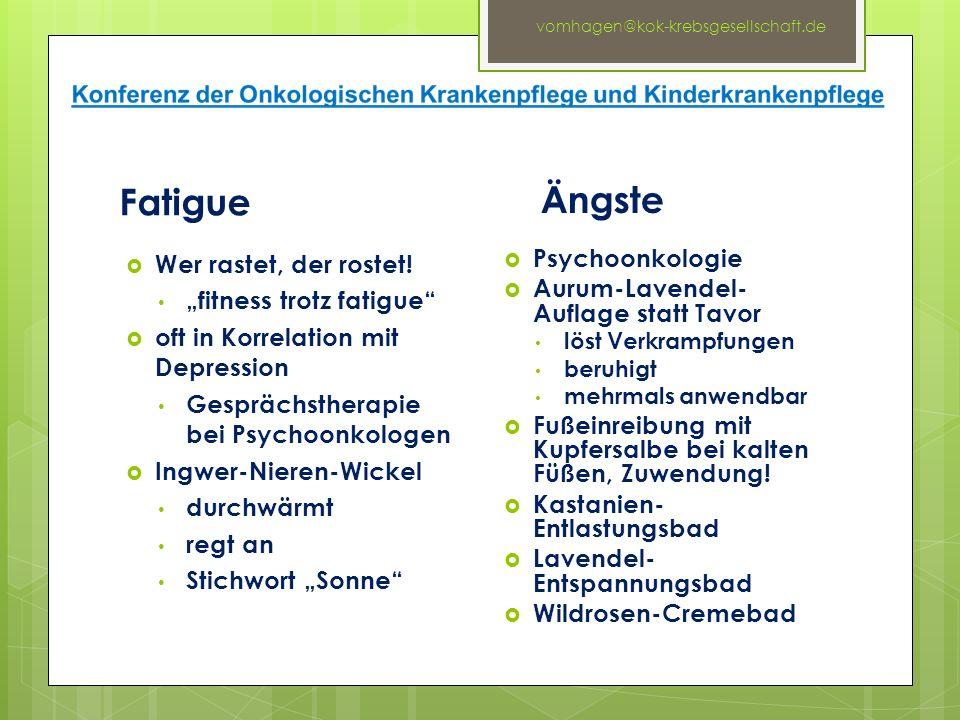 """Fatigue  Wer rastet, der rostet! """"fitness trotz fatigue""""  oft in Korrelation mit Depression Gesprächstherapie bei Psychoonkologen  Ingwer-Nieren-Wi"""