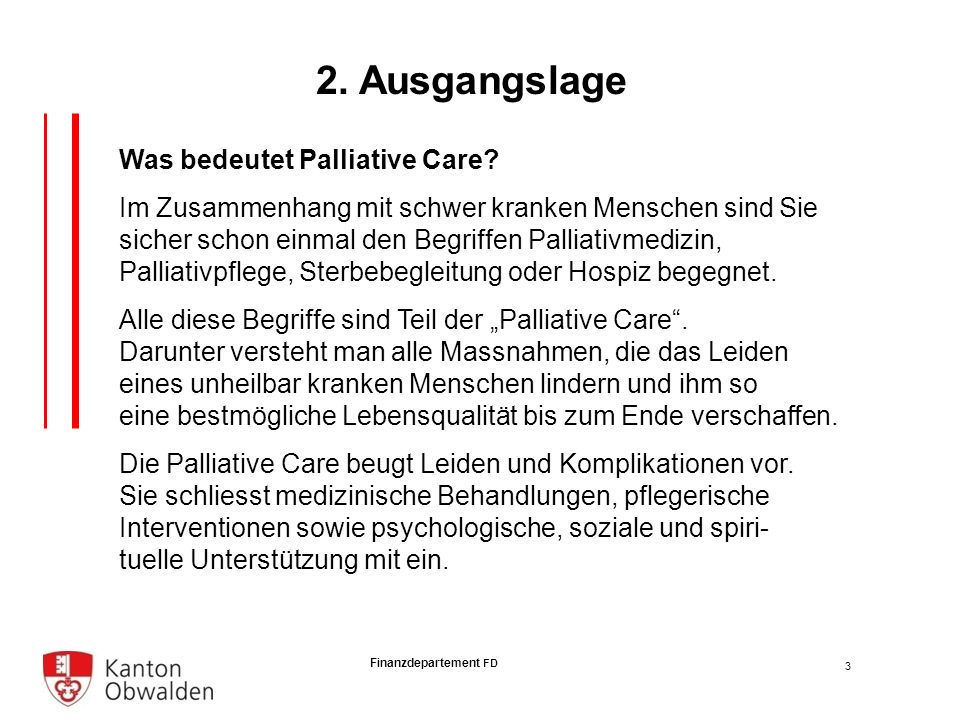 Finanzdepartement FD Was bedeutet Palliative Care.