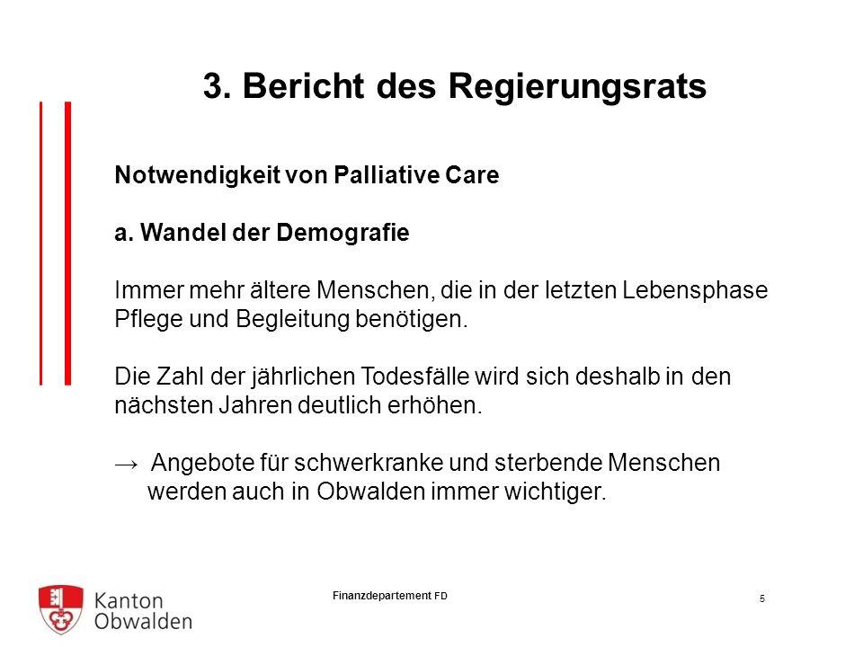 Finanzdepartement FD Notwendigkeit von Palliative Care a.
