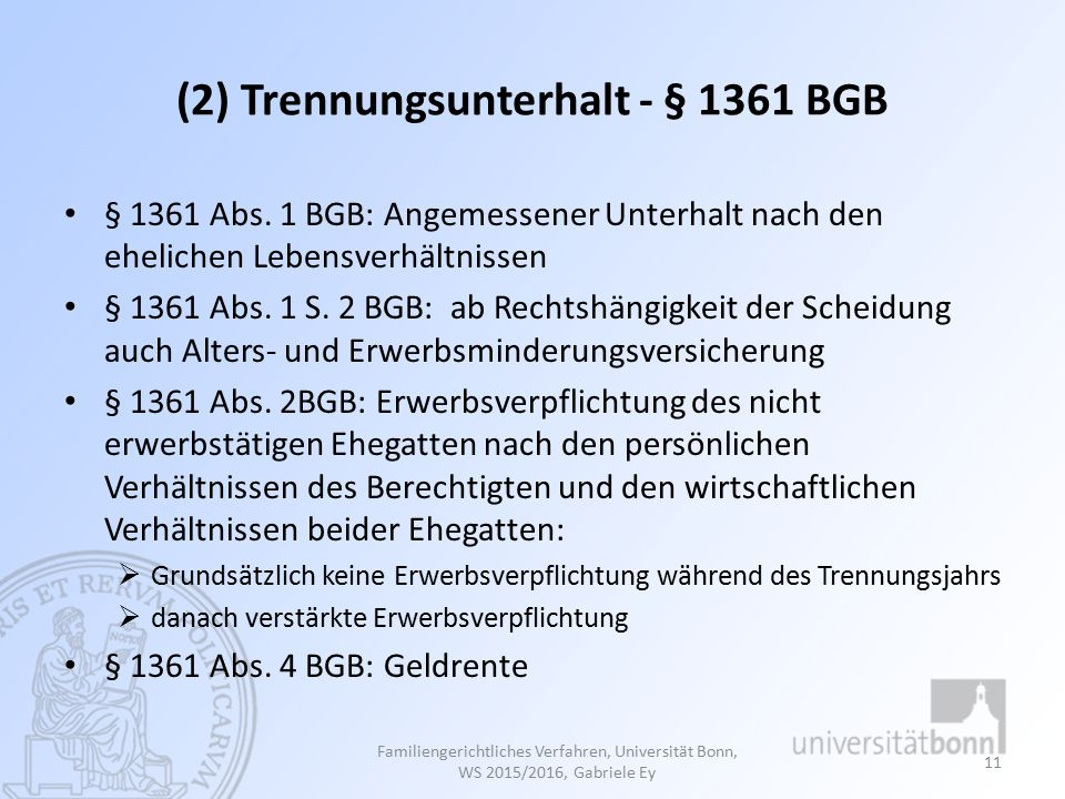 (2) Trennungsunterhalt - § 1361 BGB § 1361 Abs.