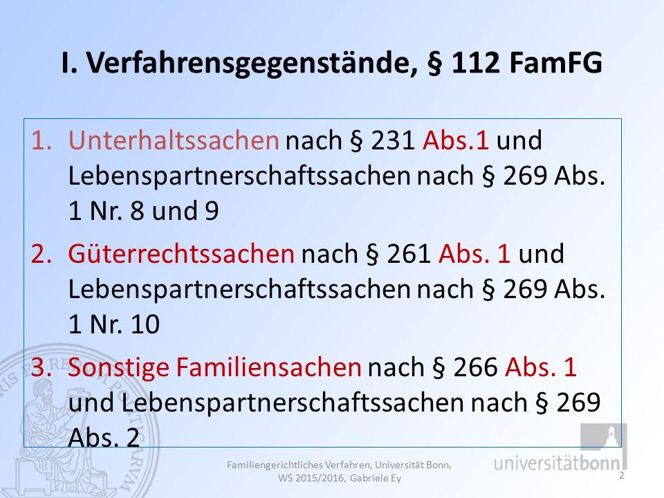 § 113 Abs.1 S. 1 FamFG In Familienstreitsachen gelten aus dem 1.