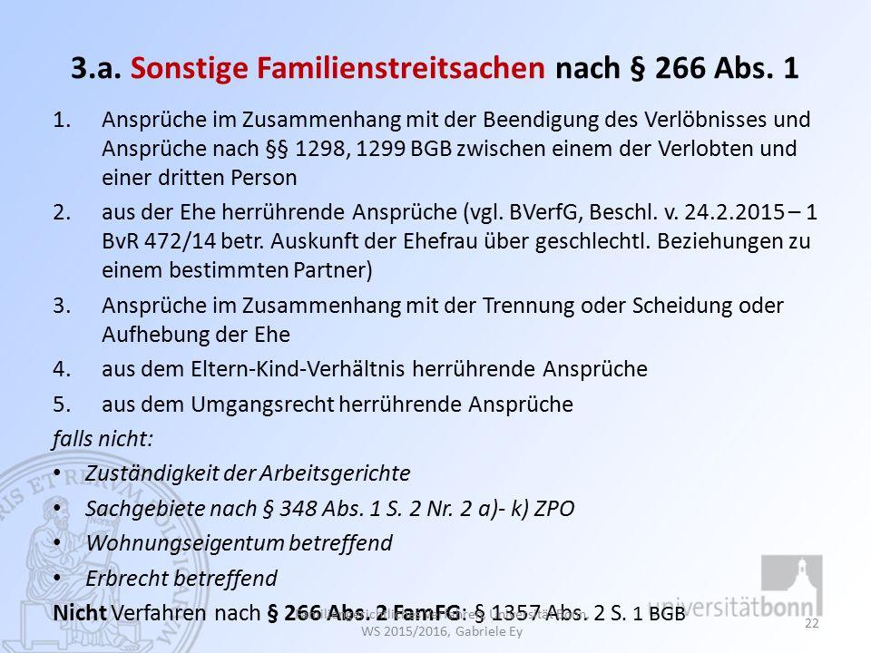 3.a.Sonstige Familienstreitsachen nach § 266 Abs.