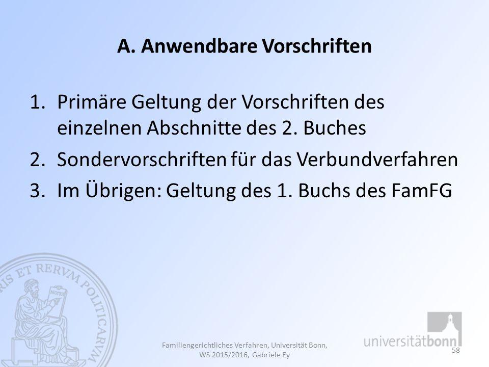 A.Anwendbare Vorschriften 1.Primäre Geltung der Vorschriften des einzelnen Abschnitte des 2.