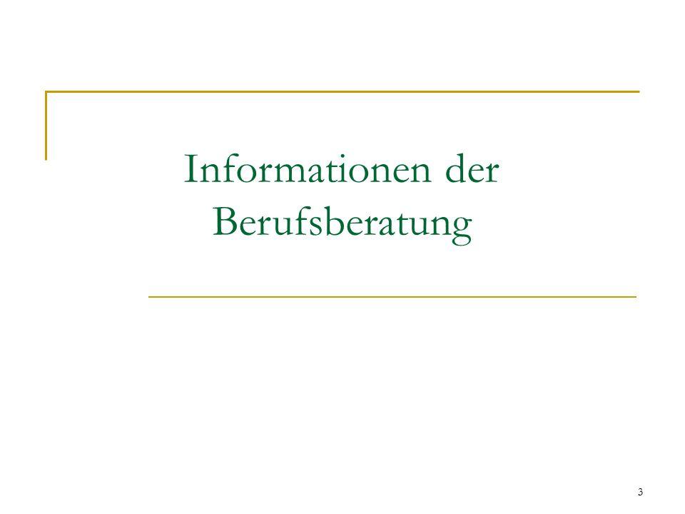 3 Informationen der Berufsberatung