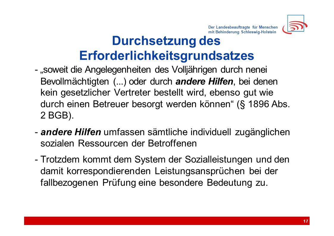 """Der Landesbeauftragte für Menschen mit Behinderung Schleswig-Holstein Durchsetzung des Erforderlichkeitsgrundsatzes - """"soweit die Angelegenheiten des"""