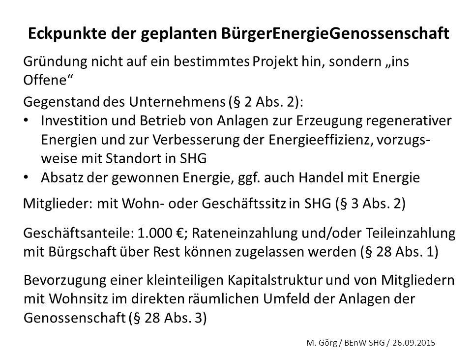 Präambel Die Genossenschaft sieht sich im Rahmen ihrer wirtschaftlichen Tätigkeit den Zielen der Energiewende verpflichtet.