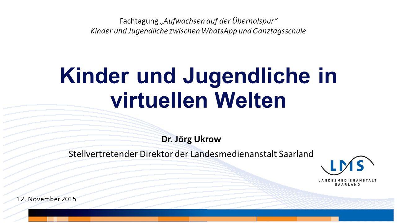 Kinder und Jugendliche in virtuellen Welten Dr.