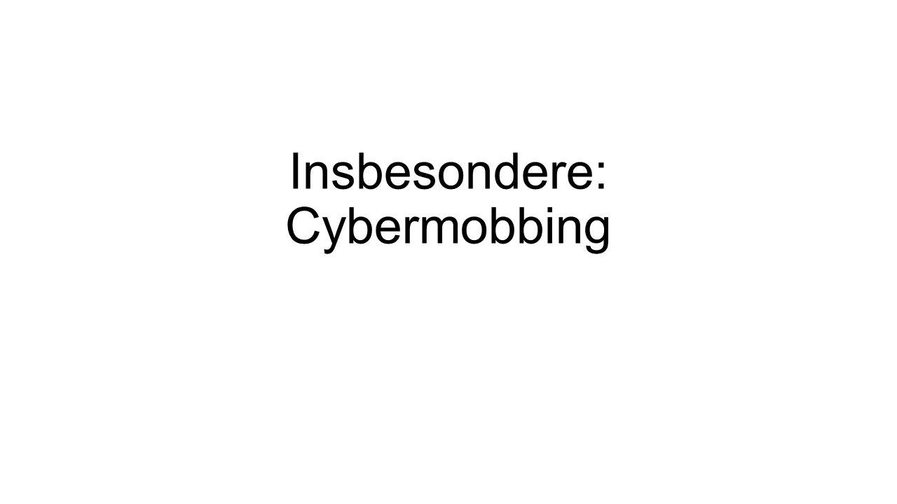 Insbesondere: Cybermobbing