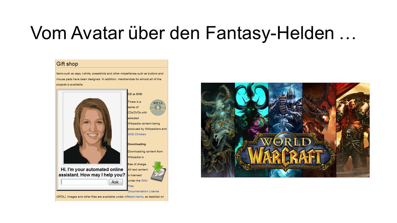 Vom Avatar über den Fantasy-Helden …