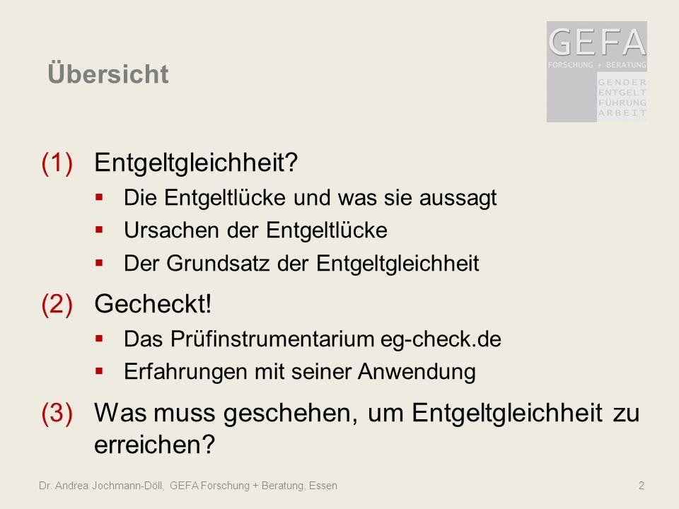 Dr.Andrea Jochmann-Döll, GEFA Forschung + Beratung, Essen2 Übersicht (1)Entgeltgleichheit.