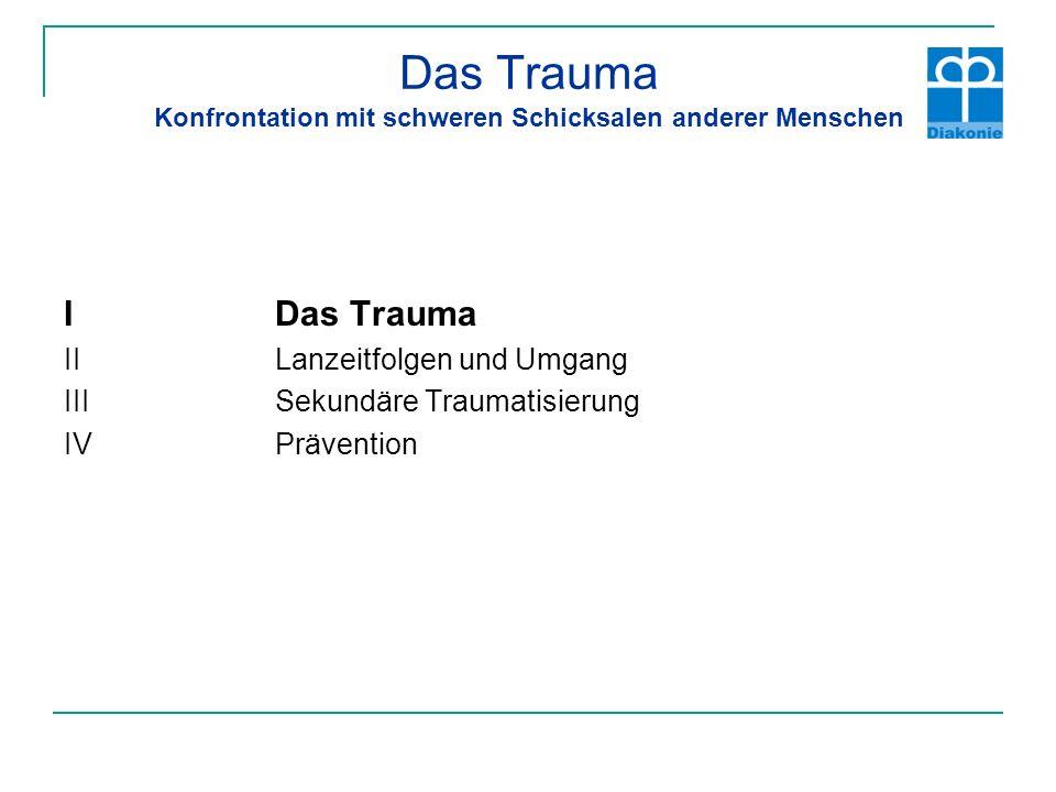 Das Trauma überträgt sich Die anhaltende und einfühlsame Beschäftigung mit dem Schmerz und Leid traumatisierter Menschen kann bei Angehörigen oder Helfenden ein sogenanntes sekundäres Trauma verursachen