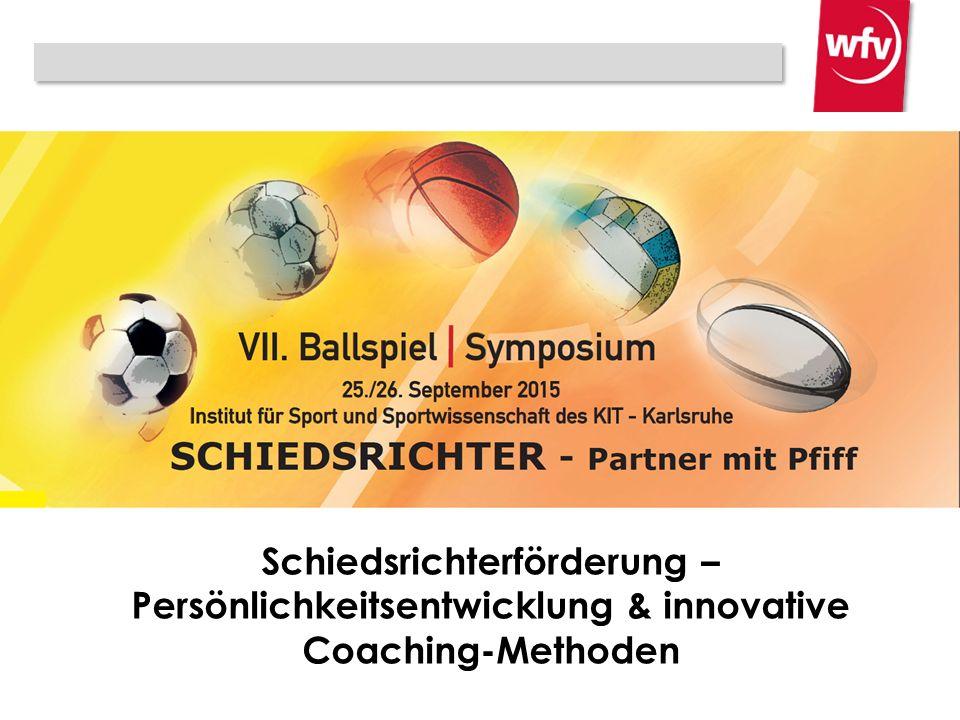 Schiedsrichterförderung – Persönlichkeitsentwicklung & innovative Coaching-Methoden