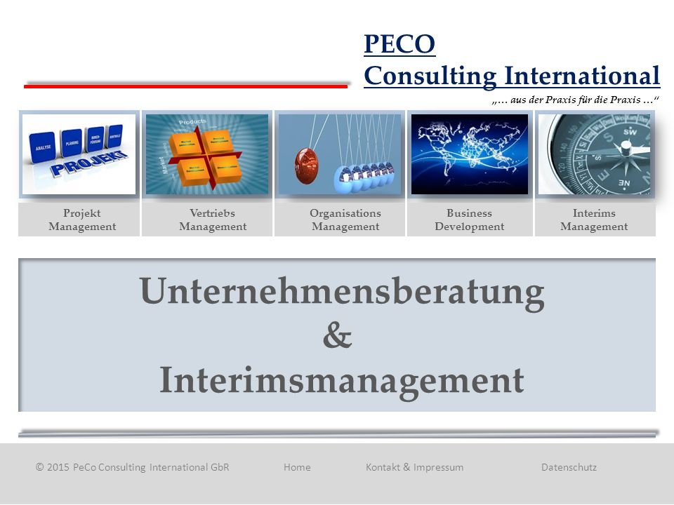 2 Copyright PeCo Consulting International GbR Vervielfältigen, kopieren in Umlauf bringen nur mit Zustimmung des Verfassers  Wir entwerfen und entwickeln gemeinsam mit Ihnen praxisorientierte und nachhaltig umsetzbare Beratungs – Lösungen.