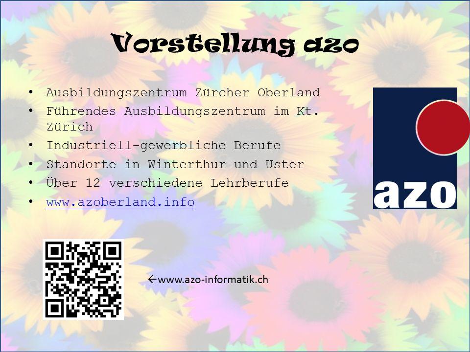 Vorstellung azo Ausbildungszentrum Zürcher Oberland Führendes Ausbildungszentrum im Kt. Zürich Industriell-gewerbliche Berufe Standorte in Winterthur