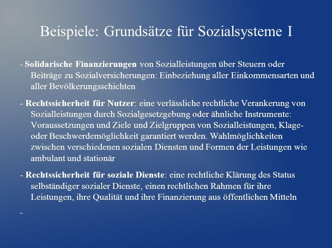 Beispiele: Grundsätze für Sozialsysteme I - Solidarische Finanzierungen von Sozialleistungen über Steuern oder Beiträge zu Sozialversicherungen: Einbe