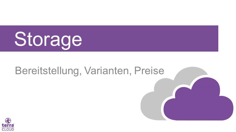 Storage Bereitstellung, Varianten, Preise