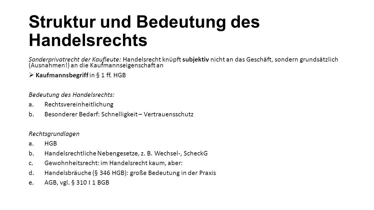 Kaufmannsbegriff - § 1 HGB 1.