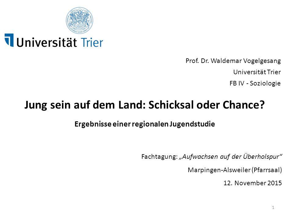 """Fachtagung: """"Aufwachsen auf der Überholspur"""" Marpingen-Alsweiler (Pfarrsaal) 12. November 2015 Prof. Dr. Waldemar Vogelgesang Universität Trier FB IV"""