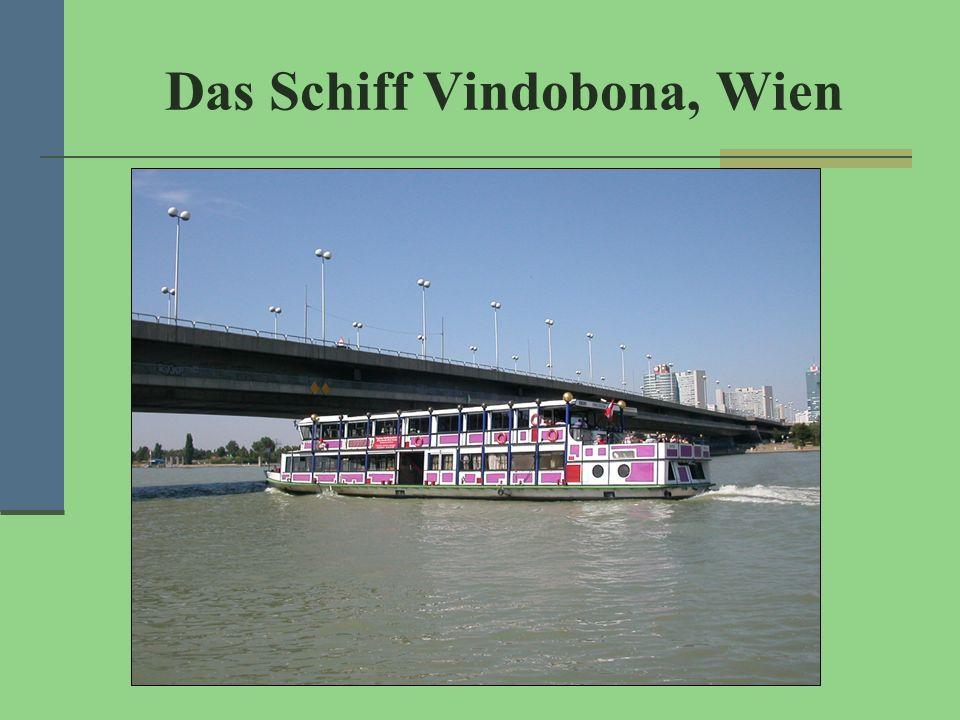 Das Schiff Vindobona, Wien