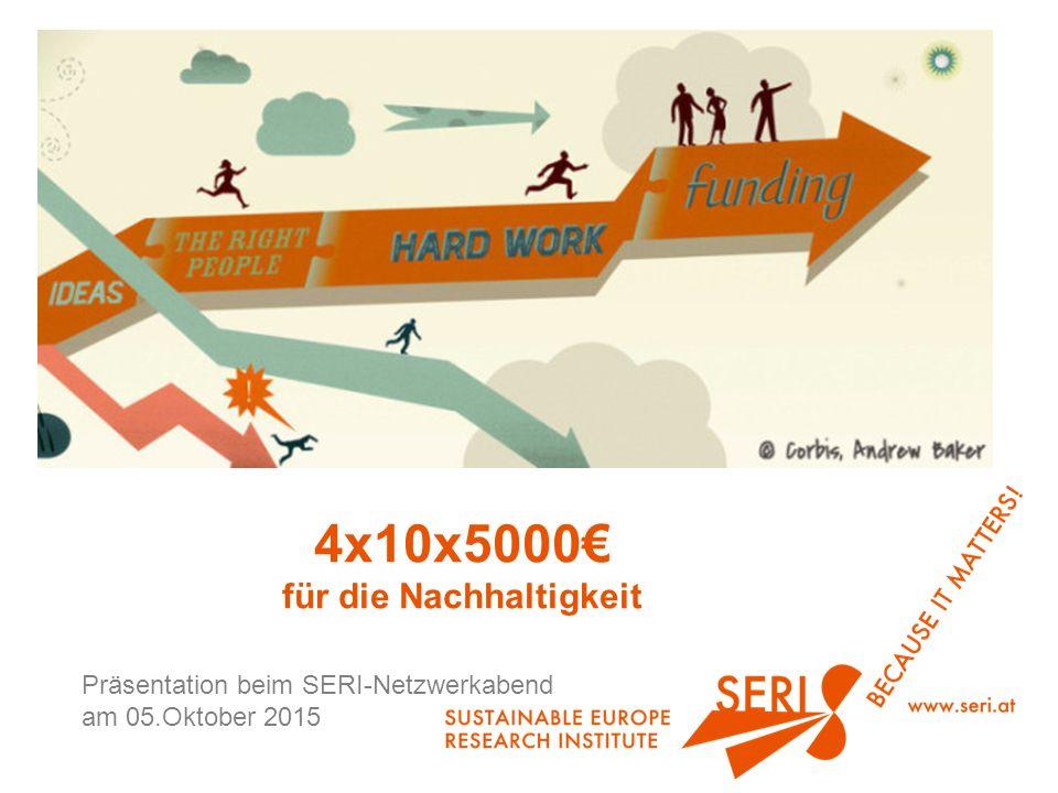 4x10x5000€ für die Nachhaltigkeit Präsentation beim SERI-Netzwerkabend am 05.Oktober 2015