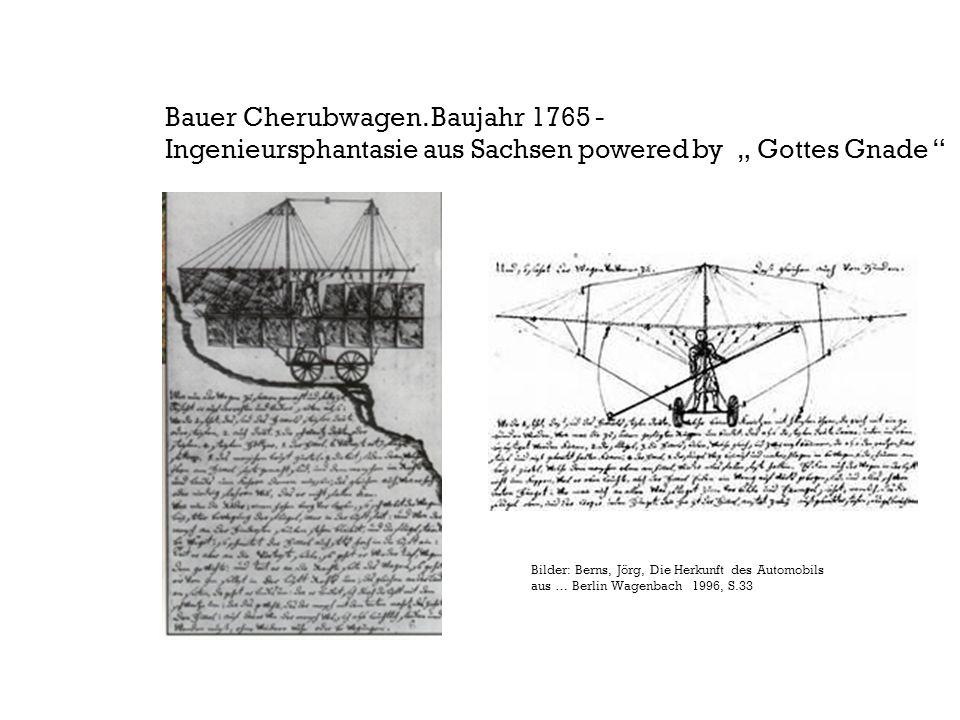 """Bauer Cherubwagen. Baujahr 1765 - Ingenieursphantasie aus Sachsen powered by """" Gottes Gnade """" Bilder: Berns, Jörg, Die Herkunft des Automobils aus … B"""