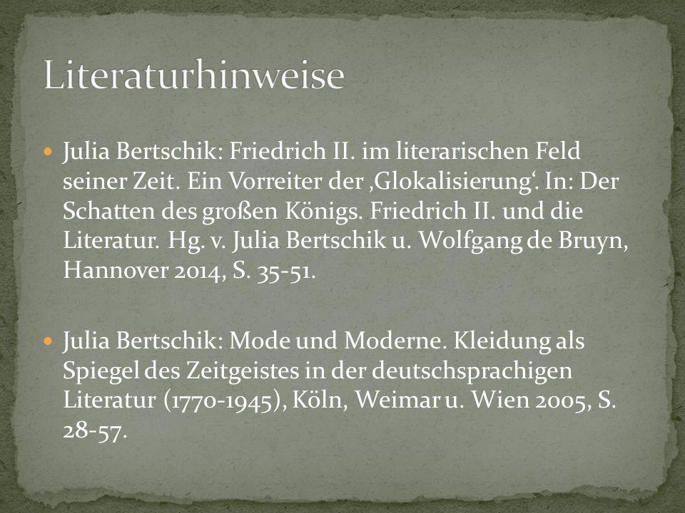 Julia Bertschik: Friedrich II. im literarischen Feld seiner Zeit.