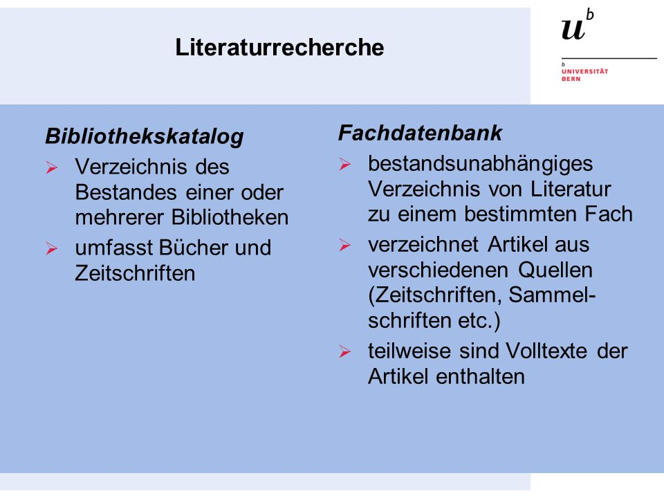 4 Literaturrecherche im Bibliothekskatalog  Die Bestände der ZB und des ISPW sind Swissbib Basel Bern verzeichnet.