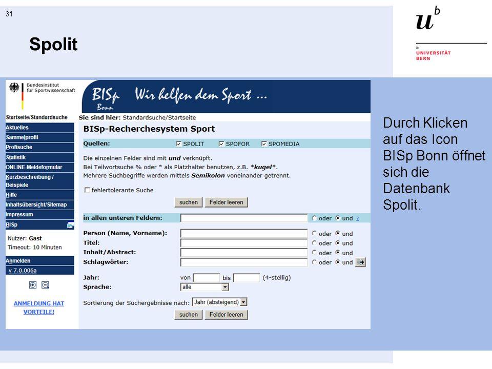 31 Spolit Durch Klicken auf das Icon BISp Bonn öffnet sich die Datenbank Spolit.