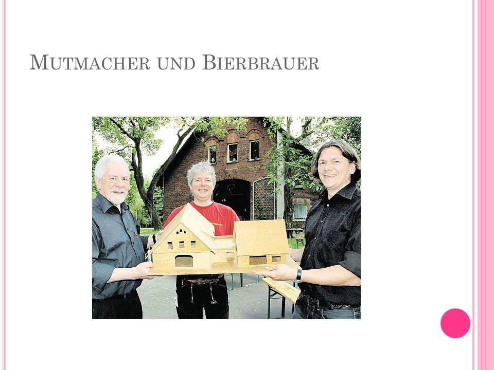 M UTMACHER UND B IERBRAUER