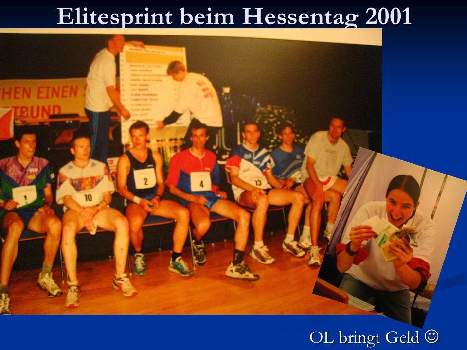Elitesprint beim Hessentag 2001 OL bringt Geld OL bringt Geld