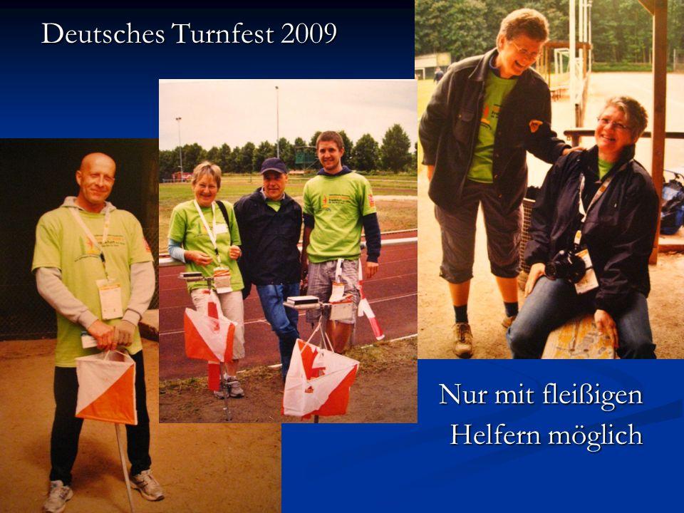 Deutsches Turnfest 2009 Nur mit fleißigen Helfern möglich