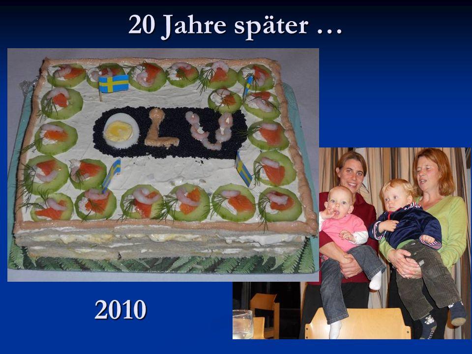 20 Jahre später … 2010 2010