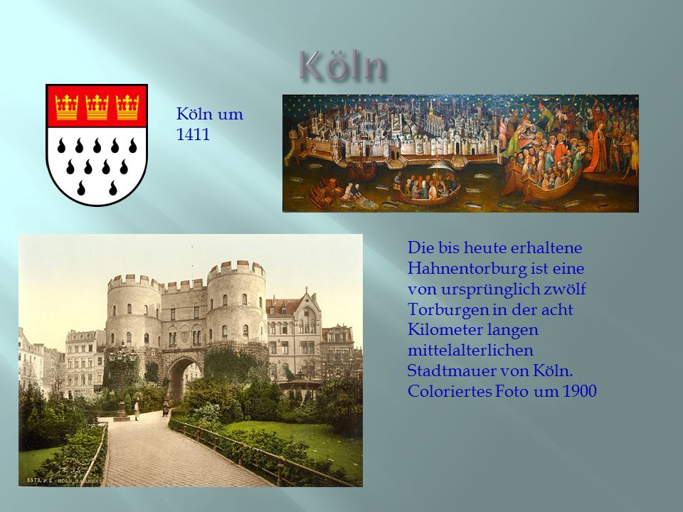 Die bis heute erhaltene Hahnentorburg ist eine von ursprünglich zwölf Torburgen in der acht Kilometer langen mittelalterlichen Stadtmauer von Köln. Co