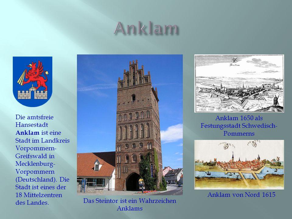 Die amtsfreie Hansestadt Anklam ist eine Stadt im Landkreis Vorpommern- Greifswald in Mecklenburg- Vorpommern (Deutschland). Die Stadt ist eines der 1
