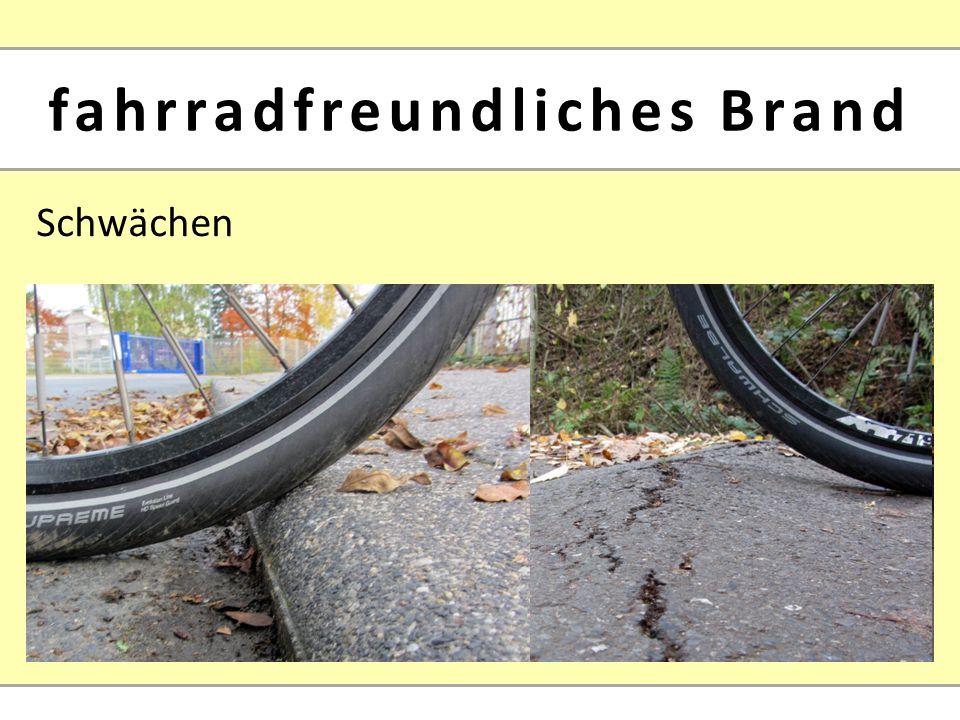 Schwächen fahrradfreundliches Brand