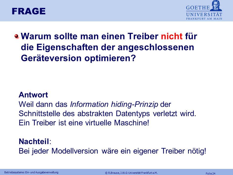 © R.Brause, J.W.G-Universität Frankfurt a.M. Folie 23 SSD RAM-Disks Probleme und Nachteile Nur begrenzte Anzahl von Schreibzyklen möglich: 3.000-10.00