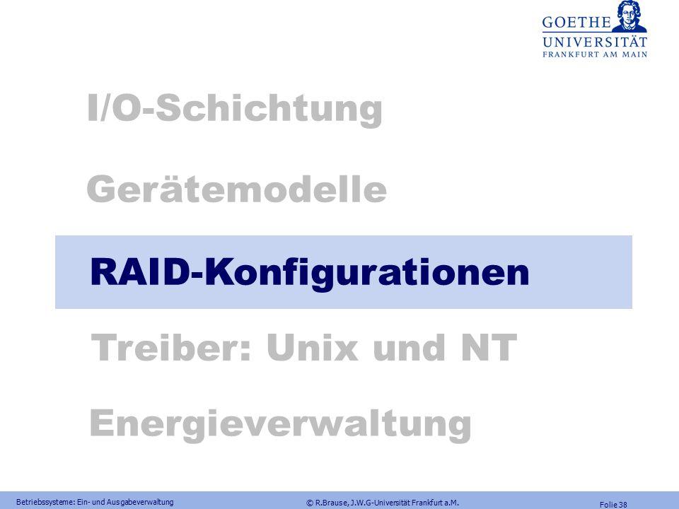 © R.Brause, J.W.G-Universität Frankfurt a.M. Folie 37 FRAGEN Jedes Subsystem benötigt zwei Arten von Angaben, um als memory-mapped device angesprochen