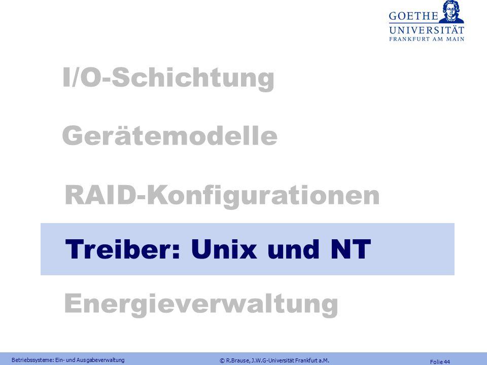 © R.Brause, J.W.G-Universität Frankfurt a.M. Folie 43 Ausfallwahrscheinlichkeiten Berechnung der System-Ausfallwahrscheinlichkeit Aufgabe: 2 Festplatt