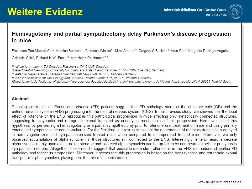 www.uniklinikum-dresden.de Hemivagotomy and partial sympathectomy delay Parkinson's disease progression in mice Francisco Pan-Montojo 1,2, 5, Mathias