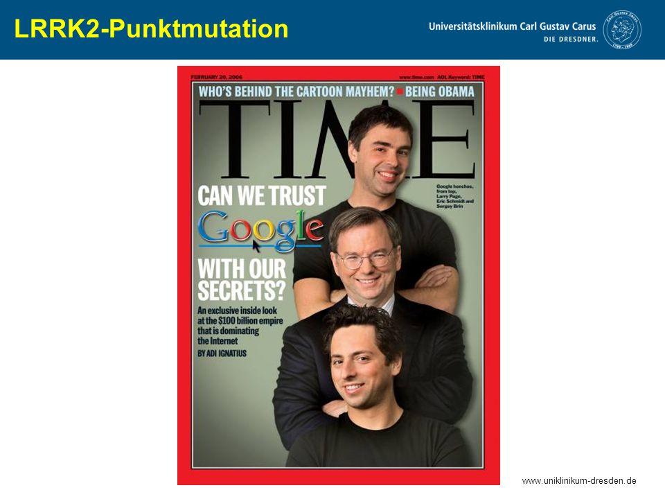 www.uniklinikum-dresden.de LRRK2-Punktmutation