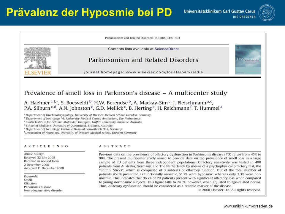 www.uniklinikum-dresden.de Prävalenz der Hyposmie bei PD